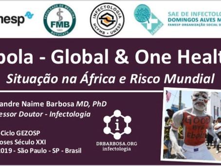Ebola - Global & One Health - Situação na África e Risco Mundial