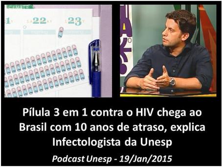 Pílula 3 em 1 contra o HIV é um avanço, mas chega ao Brasil com quase 10 anos de atraso