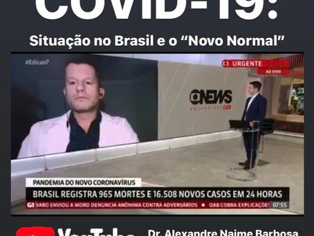 Situação da COVID-19 no Brasil e como se Adaptar a Retomada das Atividades ao Novo Normal
