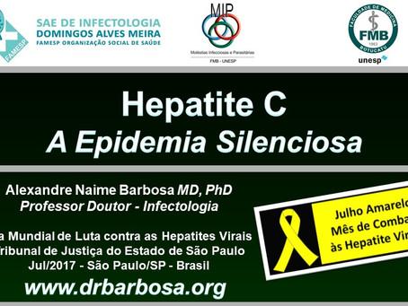 Hepatite C - A Epidemia Silenciosa - Dia Mundial de Luta contra as Hepatites Virais 2017