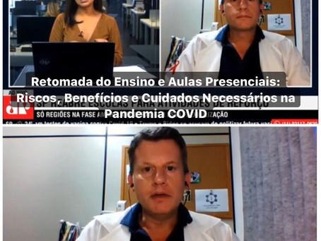 Retomada do Ensino e Aulas Presenciais: Riscos, Benefícios e Cuidados Necessários na Pandemia COVID
