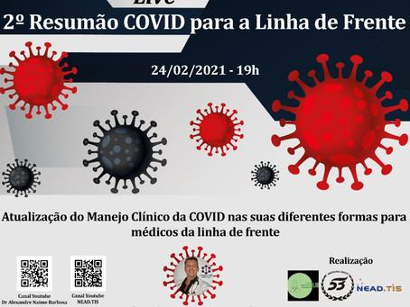 2º Resumão COVID - Edição 2021 - Dia 24/Fev às 19:00