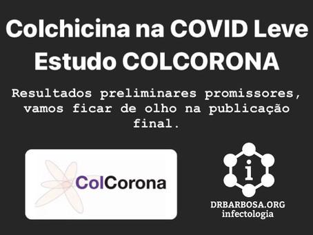 Colchicina na COVID Leve: Estudo COLCORONA