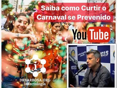 Entrevista Infecções Sexualmente Transmissíveis e outras doenças comuns no Carnaval 2020