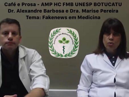 Fakenews e Mitos na Medicina - Café e Prosa da AMP HC FMB UNESP Botucatu