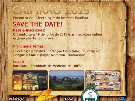 Vem aí o Caipirão 2015 (18º Encontro de Infectologia do Interior de São Paulo)- SAVE THE DATE!