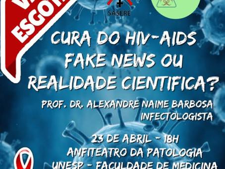 Cura do HIV/Aids em 2019 - Fake News ou Realidade Científica?