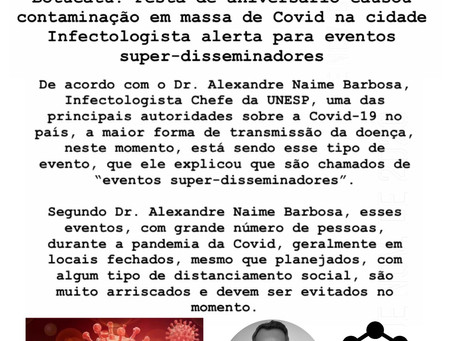 Infectologista alerta para eventos super-disseminadores de COVID-19