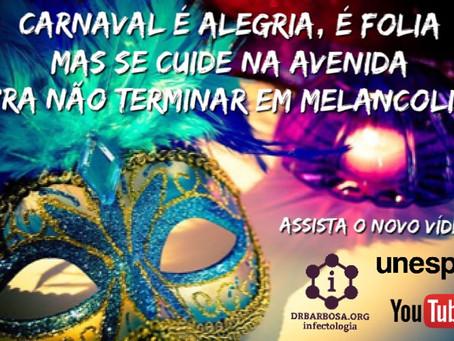 Se Cuide no Carnaval 2019! Saúde e Infectologia