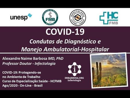 COVID-19: Condutas de Diagnóstico e Manejo Ambulatorial e Hospitalar