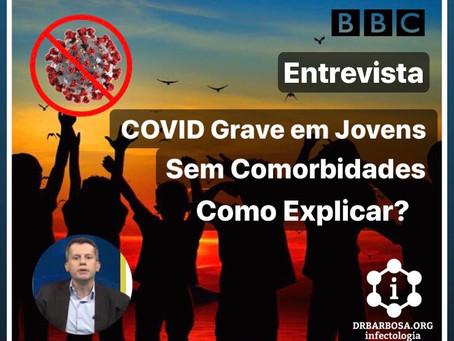COVID Grave em Jovens sem Comorbidades: como explicar?