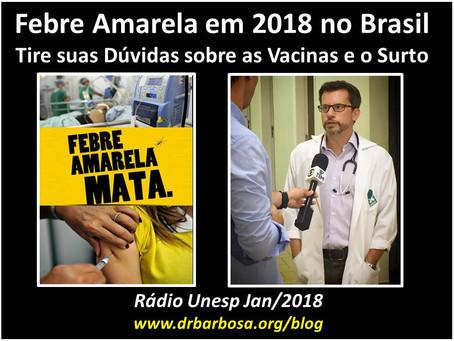 Febre Amarela em 2018 no Brasil: Tire suas Dúvidas sobre as Vacinas e o Surto
