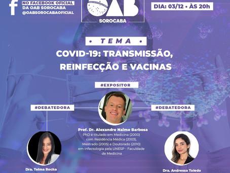 Live OAB COVID-19: Transmissão, Reinfecção e Vacinas