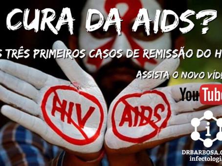 Cura da Aids - Os Três Primeiros Casos de Remissão do HIV