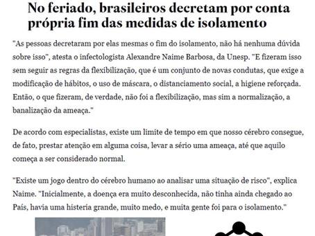 No feriado brasileiros decretam por conta própria fim das medidas de isolamento - Entrevista Estadão