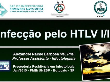 Infecção pelo HLTV - Aula para a Residência Médica 2015
