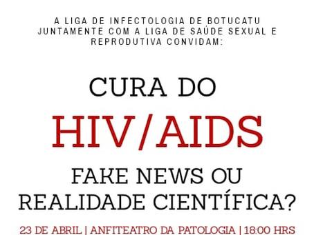 Cura do HIV/Aids: Fake News ou Realidade Científica?