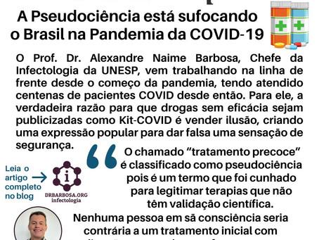 A Pseudociência está sufocando o Brasil na Pandemia COVID-19