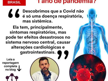 O que aprendemos nesse 1 ano de Pandemia COVID?