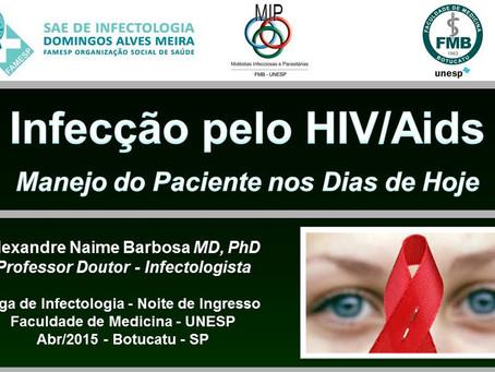Infecção pelo HIV/Aids - Manejo do Paciente nos Dias de Hoje