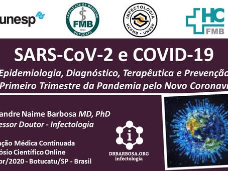 SARS-CoV-2 e COVID-19: Revisão dos Primeiros 3 meses