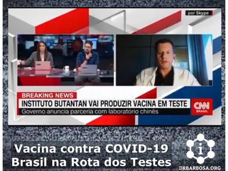 Vacina contra a COVID-19: Brasil na Rota de Testes