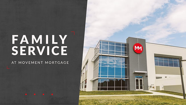 Family-Service-at-Movement-Mortgage.jpg