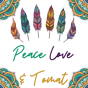 Peace Love & Tomat