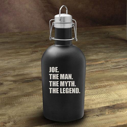 The Man. The Myth. The Legend Matte Black Growler