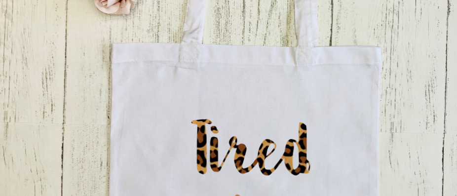 "Tired As A Mother ""Bag For Life"" Tote"