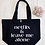 Thumbnail: Netflix And Leave Me Alone Organic Marina Tote