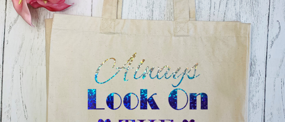 Always Look On The Bright Side Of Life Canvas Classic Shopper