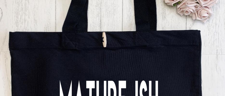 Mature-Ish Organic Marina Tote