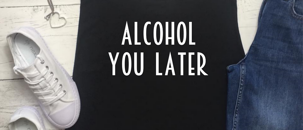 Alcohol You Later Vest