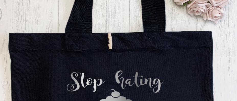 Stop Hating Start Baking Organic Marina Tote