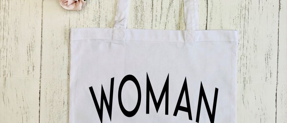 "Woman Up ""Bag For Life"" Tote"