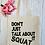 Thumbnail: Don't Just Talk About It Squat Exercise Gym Fitness Canvas Classic Shopper