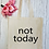 Thumbnail: Not Today Canvas Classic Shopper