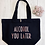 Thumbnail: Alcohol You Later Organic Marina Tote