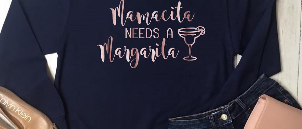 Mamacita Needs A Margarita Sweatshirt