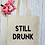 Thumbnail: Still Drunk Canvas Classic Shopper