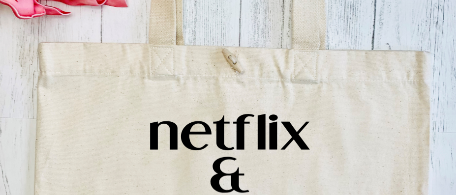 Netflix And Leave Me Alone Organic Marina Tote