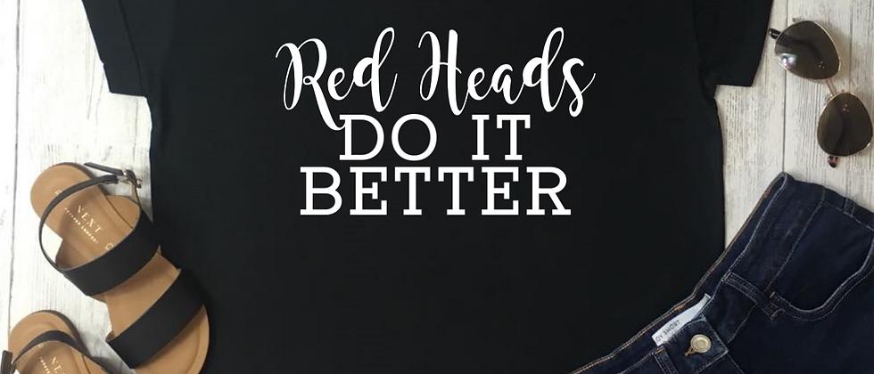 Red Heads Do It Better Luxury Tee
