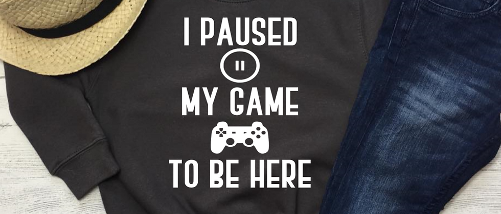 I Paused My Game Kids' Sweatshirt