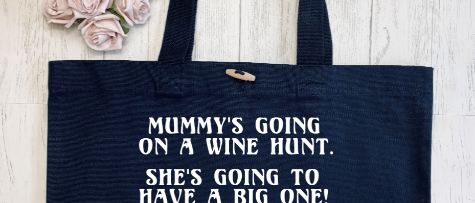 Mummy's Going On A Wine Hunt Organic Marina Tote