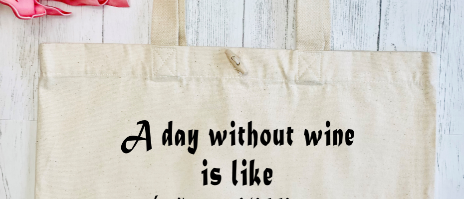 A Day Without Wine Organic Marina Tote