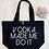 Thumbnail: Alcohol Made Me Do It Prosecco Vodka Organic Marina Tote