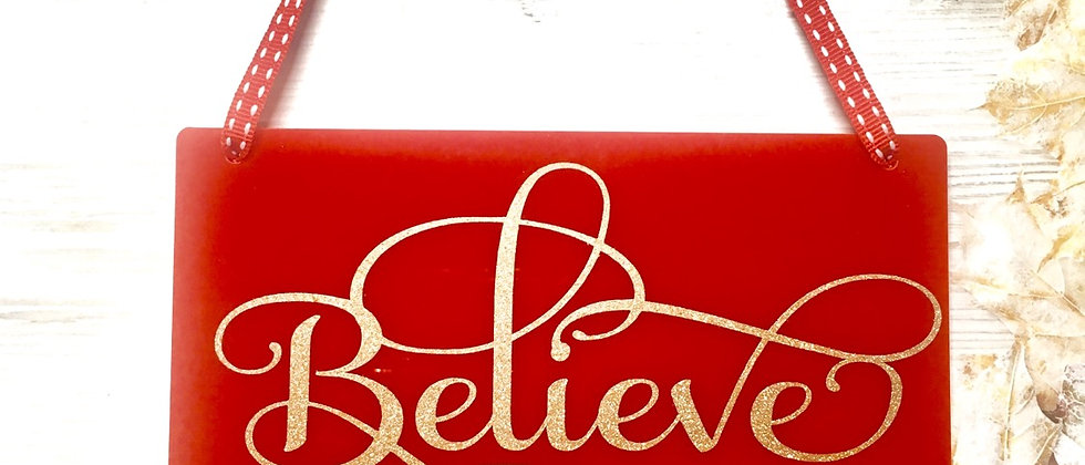 Red Believe Christmas Acrylic Hanging Sign