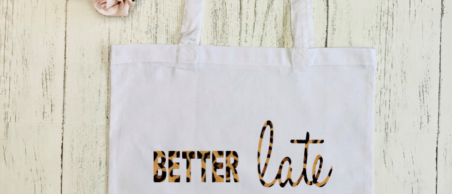 "Better Late Than Ugly ""Bag For Life"" Tote"