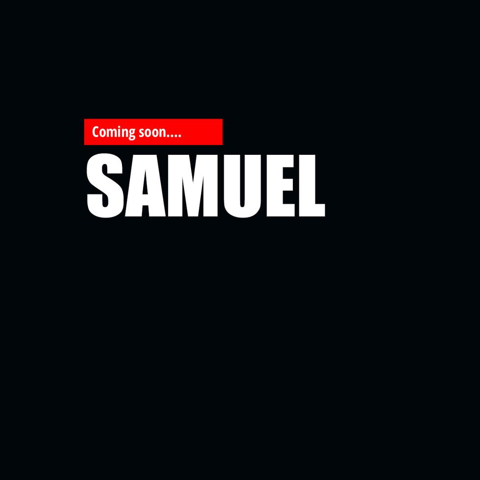 SAMUEL coming soon.jpg